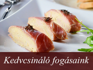 Fáy Étterem és Présház - Étlap - Étvágygerjesztő finomságaink